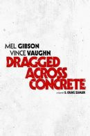 Póster de Dragged Across Concrete
