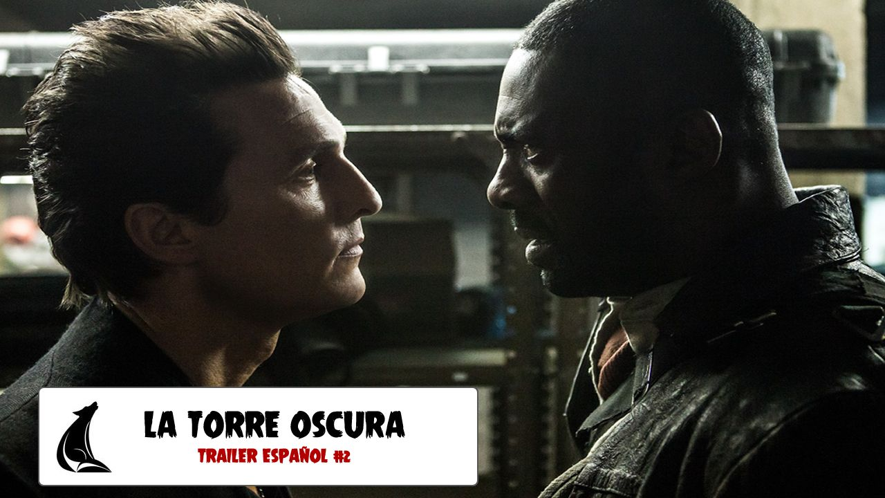"""""""La Torre Oscura"""": Nuevo trailer en español de la película"""