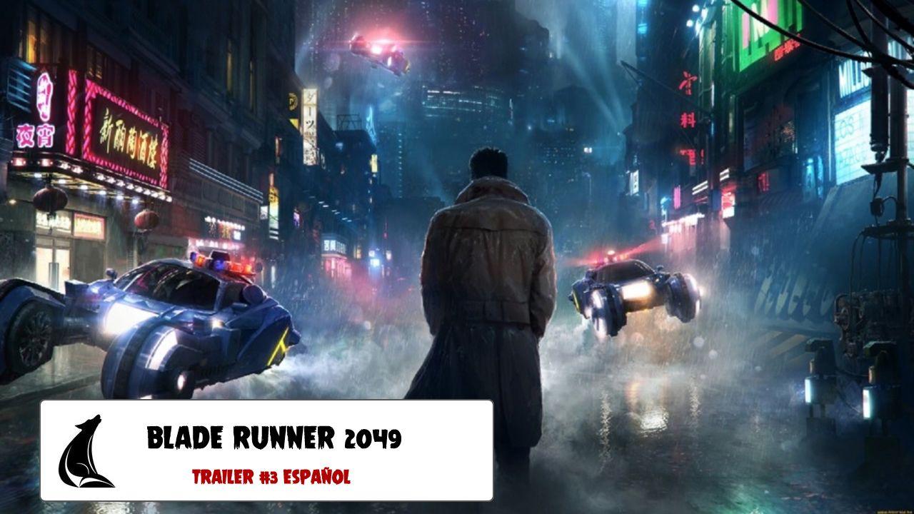 """""""Blade Runner 2049"""": Nuevo tráiler en español (en cines el 6 de octubre)"""