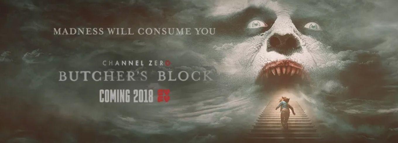 """Nuevo teaser de """"Channel Zero: Butcher´s Block"""" que se estrenará en 2018"""
