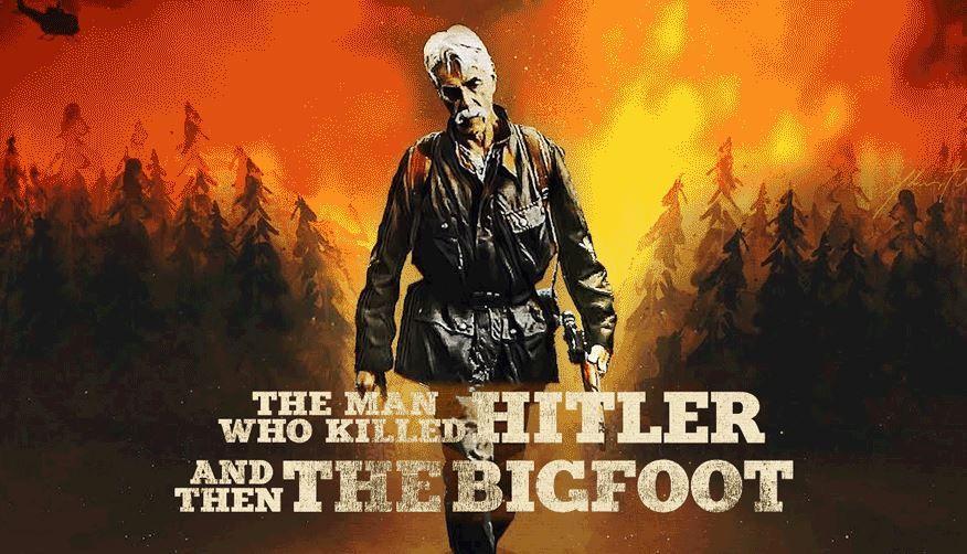 Tráiler Oficial de 'The Man Who Killed Hitler and Then the Bigfoot'