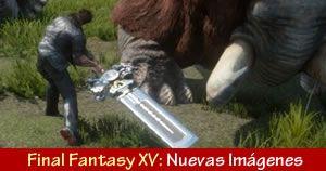 Imagenes Final Fantasy XV