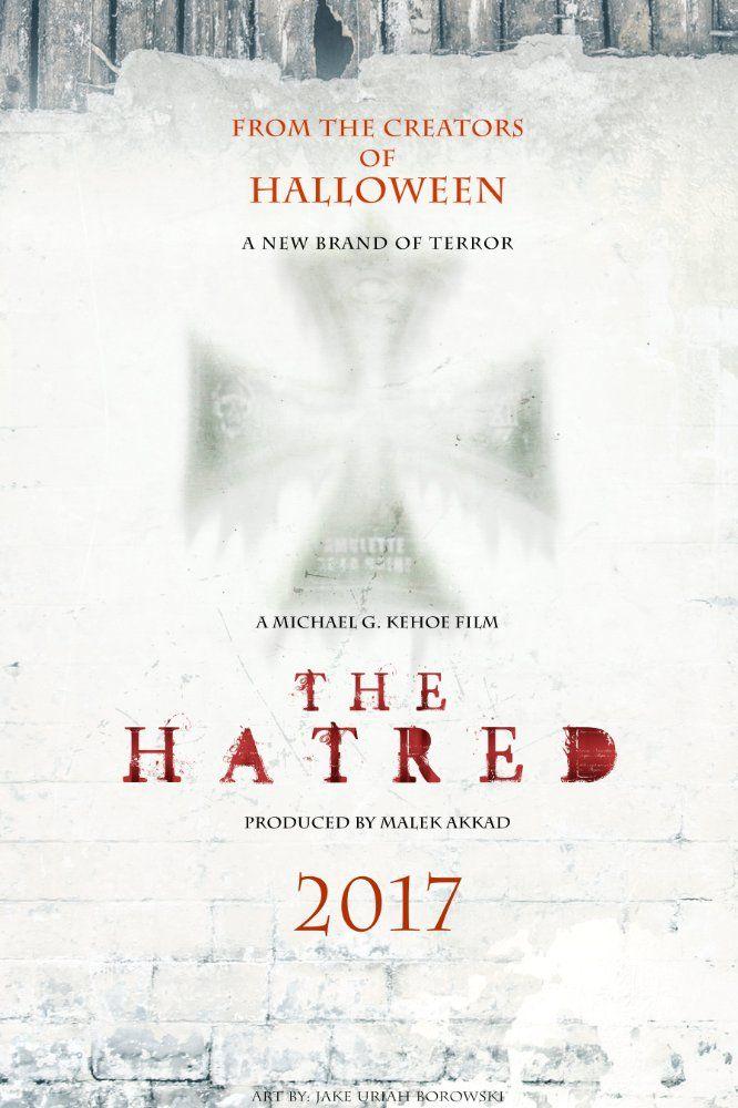 The Hatred (2017) - Película - Aullidos COM